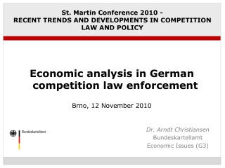 St. Martin Conference 2010 - RECENT TRENDS AND DEVELOPMENTS IN COMPETITION LAW AND POLICY