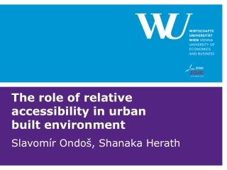 The role of relative accessibility in urban built environment