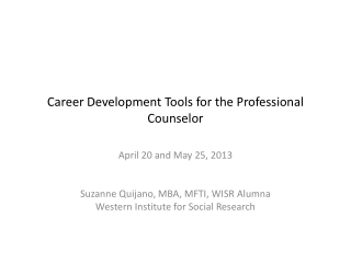 Career Development Tools for the Professional Counselor