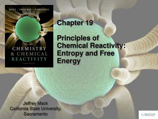 Chapter 19 Principles of Chemical Reactivity:  Entropy and Free Energy