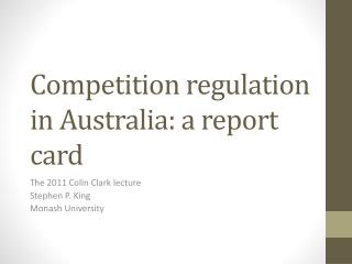 Competition regulation in Australia: a report card
