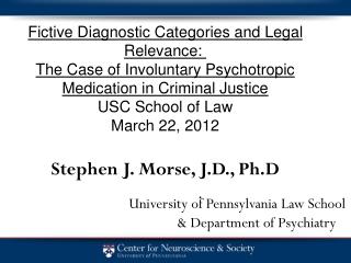 University of Pennsylvania Law School & Department of Psychiatry