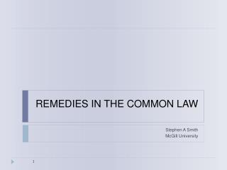 REMEDIES IN THE COMMON LAW