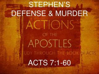 STEPHEN'S  DEFENSE & MURDER