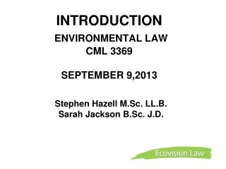 INTRODUCTION  ENVIRONMENTAL LAW  CML 3369  SEPTEMBER 9,2013