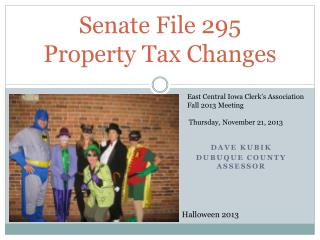 Senate File 295 Property Tax Changes