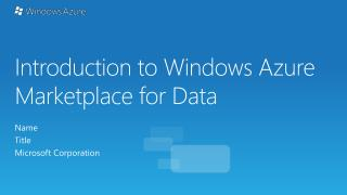 Introduction to Windows Azure Marketplace for Data