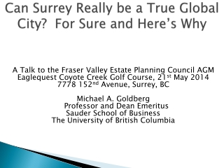 Can Surrey Really be a True Global City?  For Sure and Here's Why