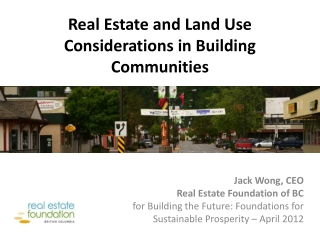 Real Estate and Land Use Considerations in Building Communities