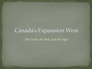 Canada's Expansion West
