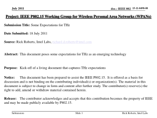 Project: IEEE P802.15 Working Group for Wireless Personal Area Networks (WPANs) Submission Title: Some Expectations for