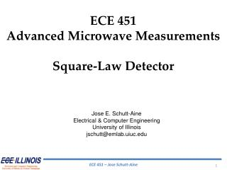 ECE 451 Advanced Microwave Measurements Square-Law Detector