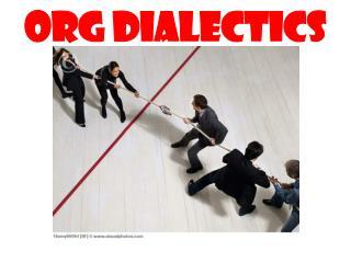 ORG DIALECTICS