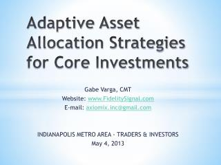 Adaptive Asset Allocation Strategies for Core Investments
