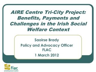 AIRE Centre Tri-City Project: Benefits, Payments and Challenges in the Irish Social Welfare Context