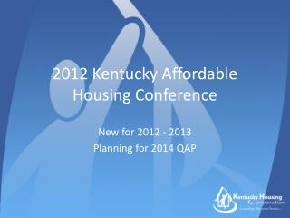 2012 Kentucky Affordable Housing Conference