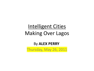 Intelligent Cities Making Over Lagos