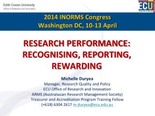 RESEARCH PERFORMANCE: RECOGNISING, REPORTING, REWARDING