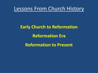 Lessons  From Church History