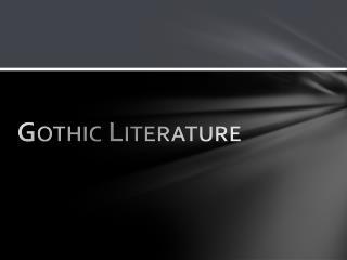 Gothic Literature