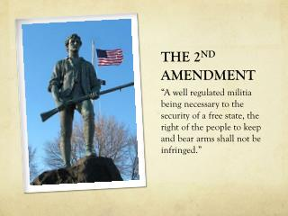 THE 2 ND  AMENDMENT