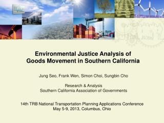 Environmental Justice Analysis of Goods  Movement  in  Southern  California