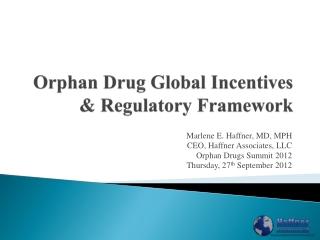 Orphan Drug Global Incentives & Regulatory Framework