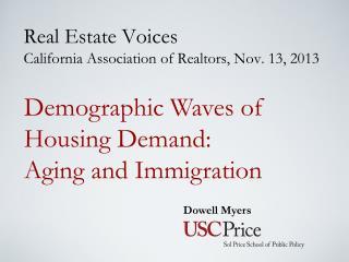 Real Estate Voices California Association of Realtors, Nov. 13, 2013