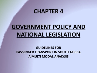 CHAPTER 4 GOVERNMENT POLICY AND NATIONAL LEGISLATION