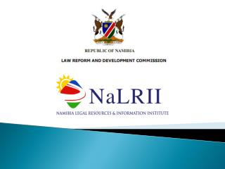 The Role of the Law Reform and Development Commission (LRDC) in Making the Law Readily Accessible in an independent Nam