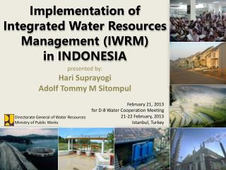 Implementation of Integrated Water Resources Management (IWRM) in INDONESIA