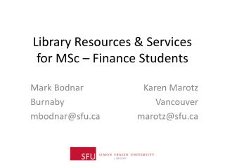 Library Resources & Services  for  MSc – Finance Students