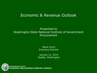 Economic & Revenue Outlook Presented to Washington State National Institute of Government Procurement