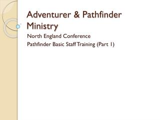 Adventurer & Pathfinder Ministry