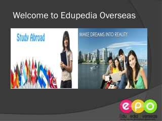 Edupedia Overseas - Best Overseas Educational Consultancy