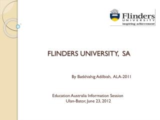 FLINDERS UNIVERSITY,  SA