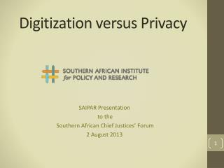 Digitization versus  Privacy