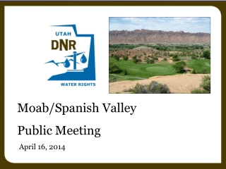 Moab/Spanish Valley Public Meeting  April 16, 2014