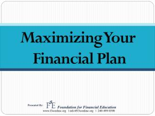 Maximizing Your  Financial Plan