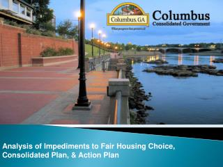 Analysis of Impediments to Fair Housing Choice,  Consolidated Plan, & Action Plan