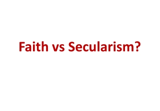 Faith  vs  Secularism?
