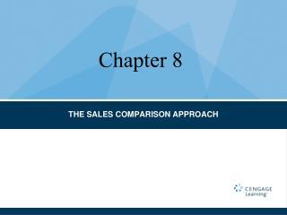 THE SALES COMPARISON APPROACH