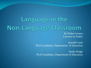 Language in the  Non-Language Classroom