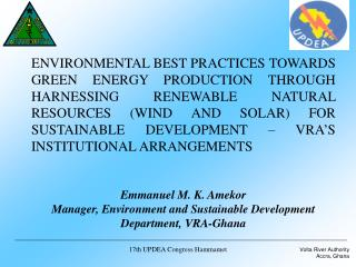 PRESENTATION PLAN Introduction: VRA establishment and Mandates Hydroelectric and Thermal  Power Plants  Ghana Power Pla