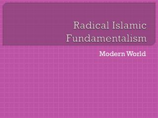 Radical Islamic Fundamentalism