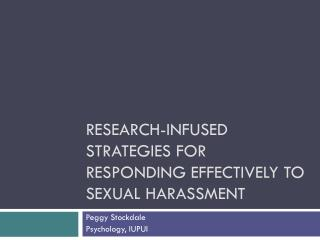 Research-Infused Strategies for Responding Effectively to Sexual Harassment
