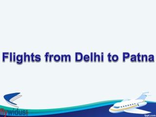 Flights from Delhi to Patna
