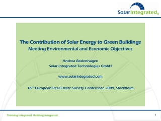 The Contribution of Solar Energy to Green Buildings Meeting Environmental and Economic Objectives Andrea Bodenhagen Sol