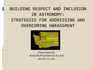 Building Respect and Inclusion in Astronomy: Strategies for Addressing and Overcoming Harassment