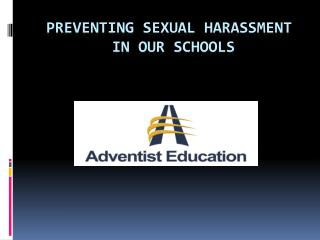 Preventing Sexual  Harassment In Our Schools